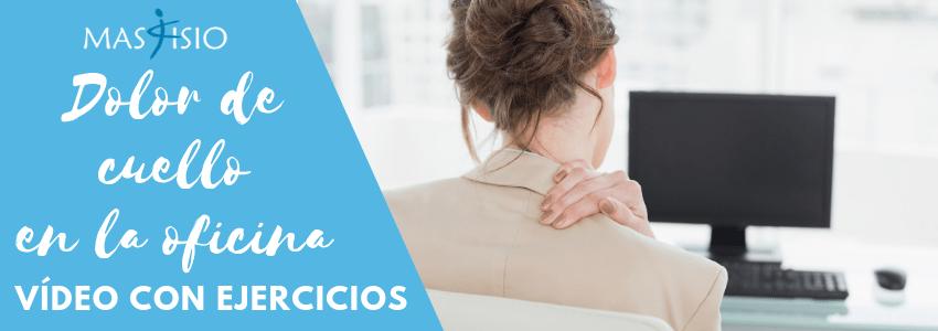 Blog-MasFisio-dolor-cuello-oficina