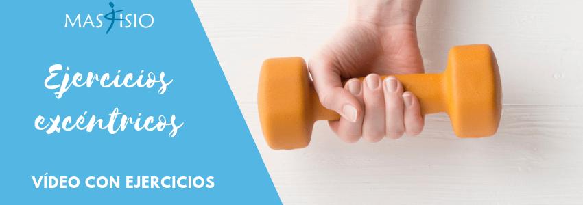 Blog-MasFisio- EJERCICIOS EXCÉNTRICOS